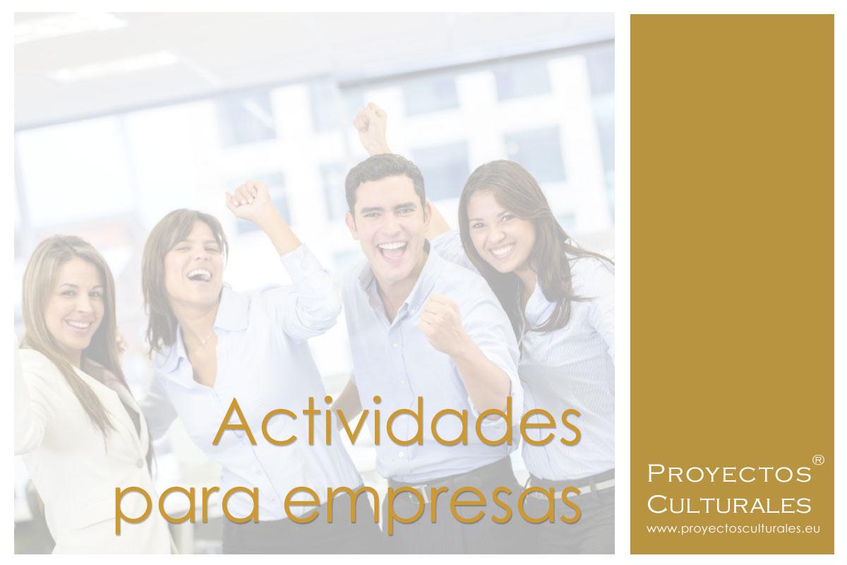 Proyectos Culturales ® |Actividades para empresas