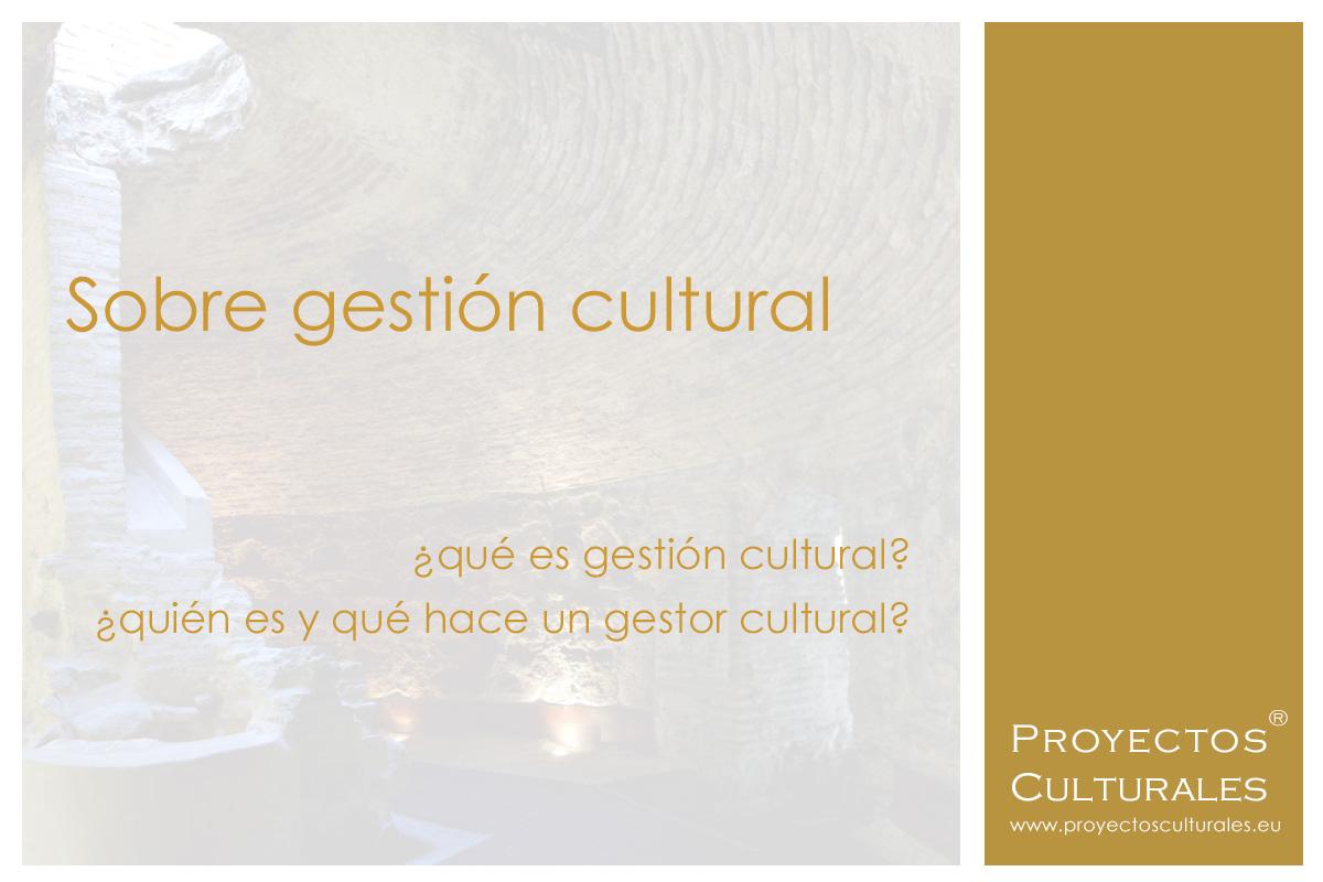 Proyectos Culturales | Gestión y difusión cultural