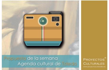 Propuesta de la semana   Actualidad y agenda cultura de Toledo