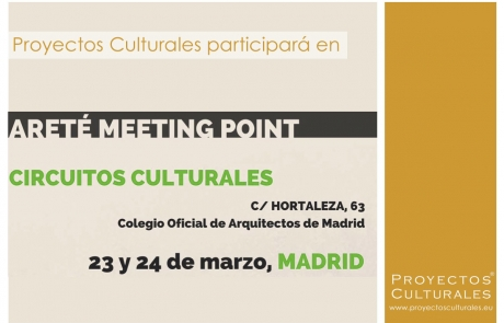 Proyectos Culturales participará en Areté Meeting point