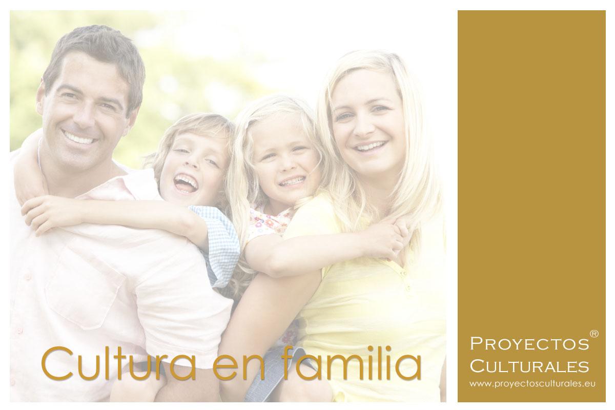 Cultura en familia | Proyectos Culturales