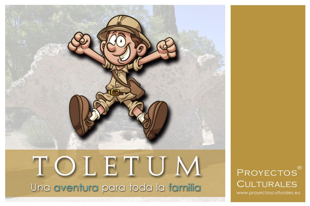 Aventura para toda la familia... ¡Comienza Toletum!