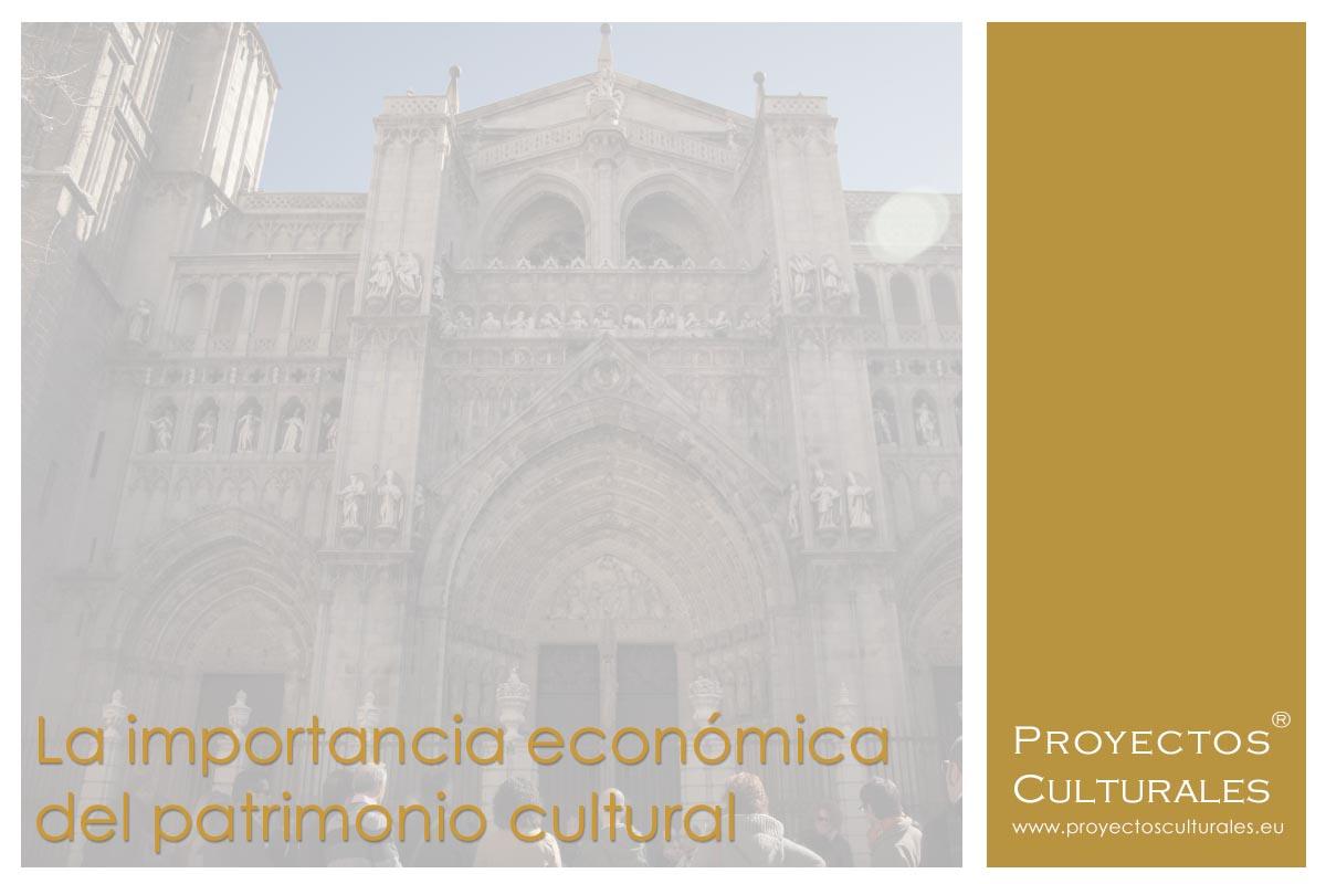 La importancia económica del patrimonio cultural