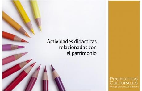 Actividades didácticas relacionadas con el patrimonio