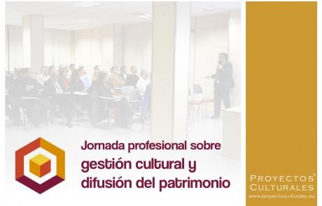Gran éxito en la Jornada profesional sobre gestión cultural y difusión del patrimonio